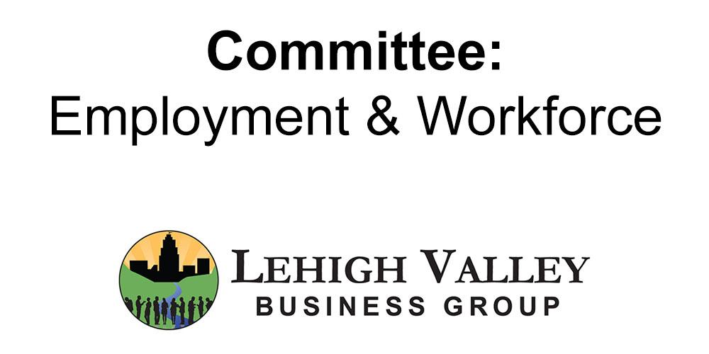 Employment & Workforce Committee